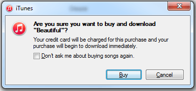 "In iTunes, select the song you wish to buy and and click on ""Get"". This popup will appear. Click on ""Buy""."